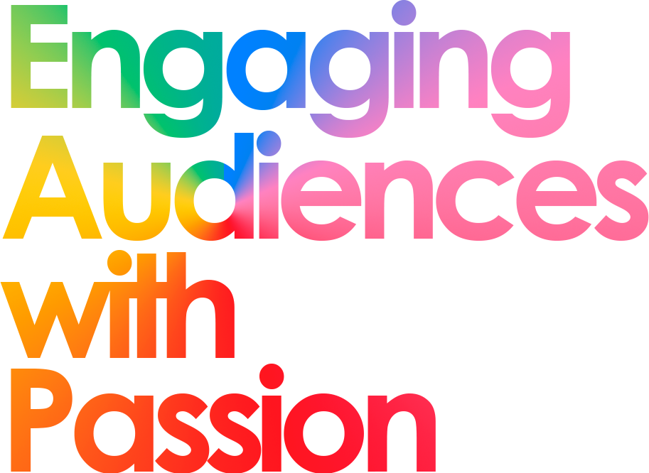 Engaging Audiences with Passion